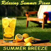 Relaxing Summer Piano: Summer Breeze by The O'Neill Brothers Group