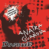 Play & Download Anatra Guardia by Dogbite | Napster