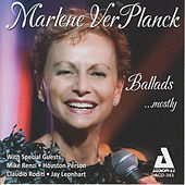 Play & Download Ballads...Mostly by Marlene Ver Planck | Napster