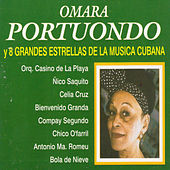 Play & Download Omara Portuondo y 8 Grandes Estrellas de la Música Cubana by Various Artists | Napster
