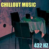 Chillout Music (Mix) by 432 Hz
