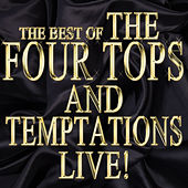 Play & Download The Best of the Four Tops and Temptations Live! by Various Artists | Napster