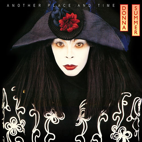 Play & Download Another Place and Time by Donna Summer | Napster