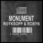 Play & Download Monument by Röyksopp | Napster