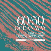 Play & Download 60/50 Ocean Way The Live Room Sessions by Needtobreathe | Napster