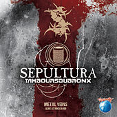 Metal Veins – Alive At Rock in Rio (Live) by Sepultura