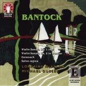 Play & Download Bantock: Violin Sonatas by Lorraine McAslan | Napster