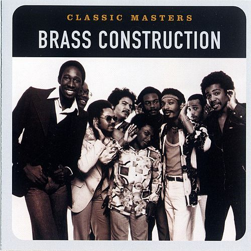Play & Download Classic Masters by Brass Construction   Napster