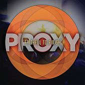 Play & Download Faithful to Finish by Proxy | Napster