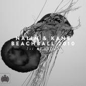 Beachball 2010 by Nalin & Kane