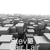 Play & Download Lair Lair by Stevie J. | Napster