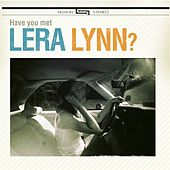 Have You Met Lera Lynn by Lera Lynn