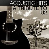 Play & Download Acoustic Hits - A Tribute to U2 by Acoustic Hits | Napster