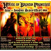 Play & Download House of Broken Promises Live Desert Fest 2013 by House of Broken Promises | Napster