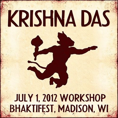 Live Workshop in Madison, WI - 07/01/2012 von Krishna Das