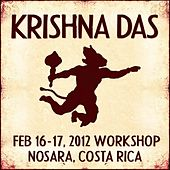 Play & Download Live Workshop in Nosara, CR - 02/16/2012 by Krishna Das | Napster