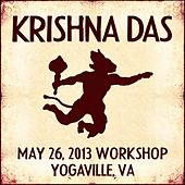 Play & Download Live Workshop in Yogaville, VA - 05/26/2013 by Krishna Das | Napster