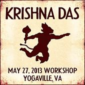 Play & Download Live Workshop in Yogaville, VA - 05/27/2013 by Krishna Das | Napster
