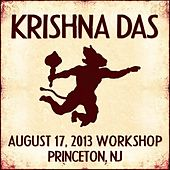 Play & Download Live Workshop in Princeton, NJ - 08/17/2013 by Krishna Das | Napster