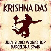 Play & Download Live Workshop in Barcelona, ES - 07/09/2013 by Krishna Das | Napster