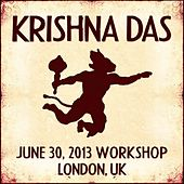 Play & Download Live Workshop in London, GB - 06/30/2013 by Krishna Das | Napster