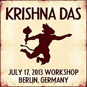 Play & Download Live Workshop in Berlin, DE - 07/17/2013 by Krishna Das | Napster