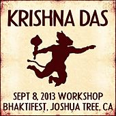 Play & Download Live Workshop in Joshua Tree, CA - 09/08/2013 by Krishna Das | Napster