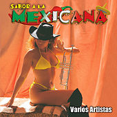 Sabor a la Mexicana by Various Artists