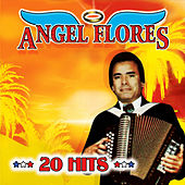 Play & Download 20 Hits by Angel Flores | Napster
