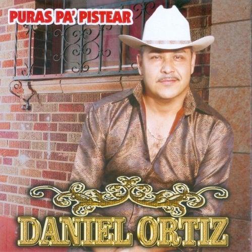 Play & Download Puras Pa' Pistear by Daniel Ortiz   Napster