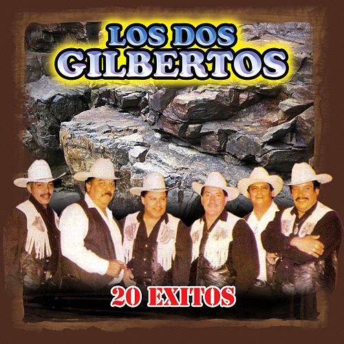 Play & Download 20 Exitos by Los Dos Gilbertos | Napster