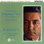 Play & Download Sibelius: Symphony No. 5,  Finlandia by Herbert Von Karajan | Napster