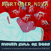 Play & Download Mouth Full of Bees by Mortimer Nova | Napster
