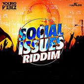 Play & Download Social Issues Riddim by Various Artists | Napster