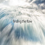 Play & Download Finding the Flow - Sounds of the Native American Flute by Native American Flute | Napster