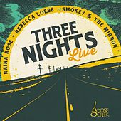 Play & Download Three Nights Live by Various Artists | Napster