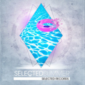 Play & Download Selected Summer by Various Artists | Napster