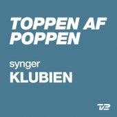Toppen Af Poppen 2014 - synger KLUBIEN by Various Artists