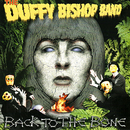 Play & Download Back to the Bone by Duffy Bishop | Napster