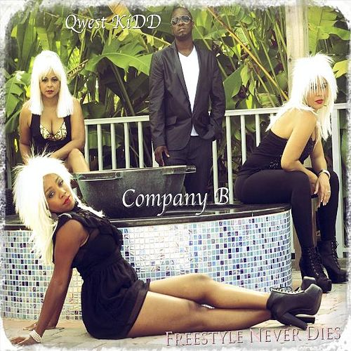 Play & Download Freestyle Never Dies by Company B | Napster