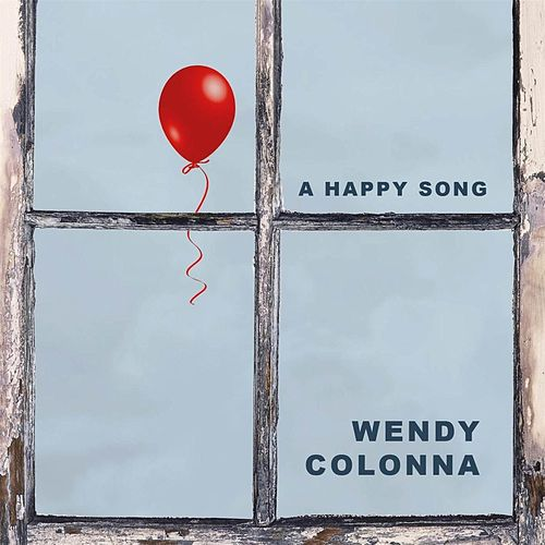 Play & Download A Happy Song by Wendy Colonna | Napster