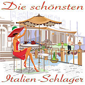 Play & Download Die schönsten Italien Schlager by Various Artists | Napster