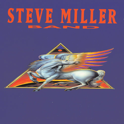 Steve Miller Band by Steve Miller Band