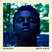 Mean Love by Sinkane