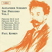 Chopin: The Preludes, Vol. 1 by Paul Komen
