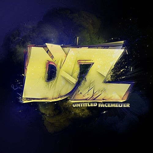 Play & Download Untitled Facemelter by DZ | Napster