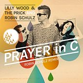 Play & Download Prayer In C by Robin Schulz | Napster