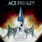Space Invader by Ace Frehley