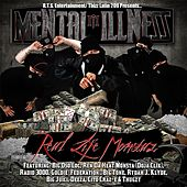 Play & Download Real Life Monstaz by Mental Illness | Napster
