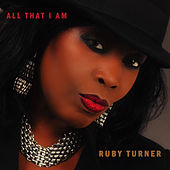All That I Am by Ruby Turner